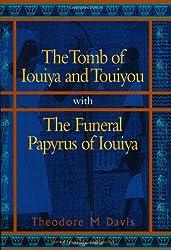 The Tomb of Iouiya and Touiyou (Duckworth Egyptology) (Duckworth Egyptology Series)