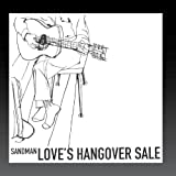 """Love's Hangover Sale by Chris Sand AKA """"Sandman the Rappin' Cowboy"""""""