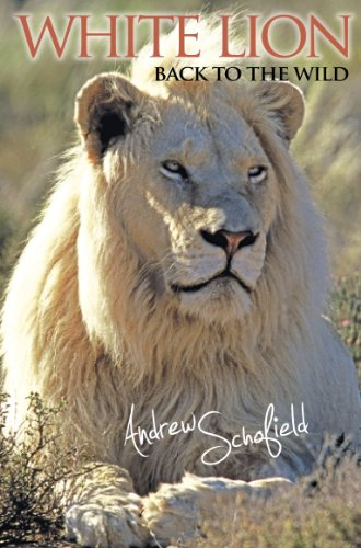 white-lion-back-to-the-wild-english-edition