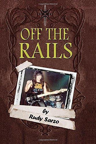 Off the Rails: Aboard the Crazy Train in the Blizzard of Ozz por Rudy Sarzo