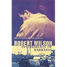 Instruments of Darkness by Robert Wilson (2009-08-01)