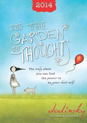 2014 In the Garden of Thoughts planner by Dodinsky (2013-07-01)
