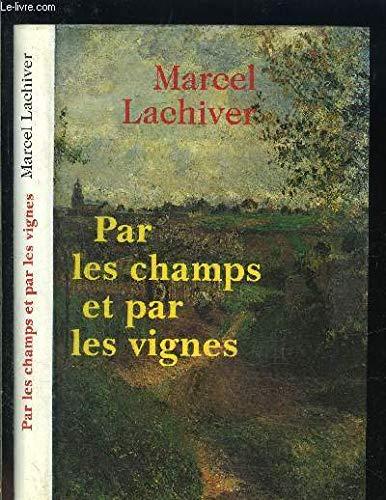 Par les champs et par les vignes par Marcel Lachiver