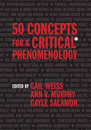 50 Concepts for a Critical Phenomenology (English Edition)