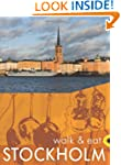 Walk & Eat Stockholm (City and Archip...