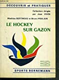 Le Hockey sur gazon