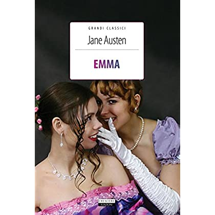 Emma: Ediz. Integrale Con Immagini Originali (Grandi Classici Vol. 19)