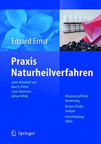 Praxis Naturheilverfahren: Evidenzbasierte Komplementärmedizin (German Edition)