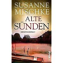 Alte Sünden: Kriminalroman (Hannover-Krimis, Band 7)