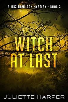 Witch at Last (A Jinx Hamilton Mystery Book 3) (English Edition) di [Harper, Juliette]