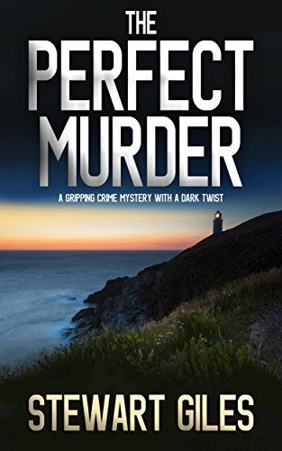 THE PERFECT MURDER a gripping crime mystery with a dark twist (English Edition)