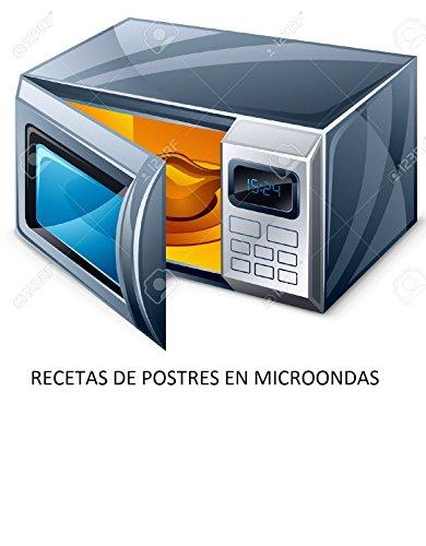 "Recetas Para Microondas ""Postres"""