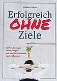 Erfolgreich OHNE Ziele (Amazon.de)