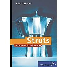 Struts: Ein Tutorial für Java-Entwickler (Galileo Computing)