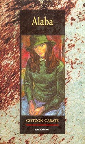 Alaba (Literatura Book 19) (Basque Edition) por Gotzon Garate Gohiartzun