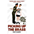 Picking Up The Brass