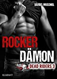 Rocker Dämon. Dead Riders 3