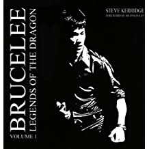 Bruce Lee Legends of the Dragon: v. 1 by Steve Kerridge (1-Jan-2008) Paperback