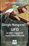 UFO e altri oggetti non identificati (Future Fiction Vol. 13)
