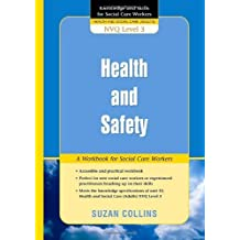 Health and Safety: A Workbook for Social Care Workers (Knowledge and Skills for Social Care Workers)