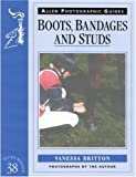 Boots, Bandages and Studs (Allen Photographic Guides)