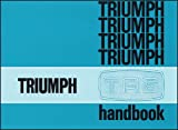 Triumph TR6 Owners Handbook Part No. 545078