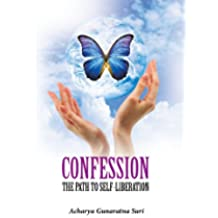 Confession - The Path to Self Liberation (English Edition)