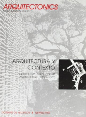 Arquitectura y contexto : Architecture and context : Architecture et contexte (Arquitectònics)
