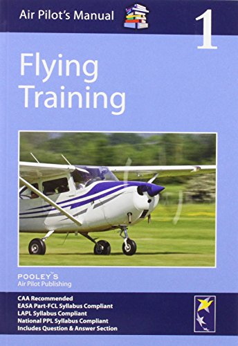 Air Pilot's Manual - Flying Training (Air Pilots Manual 01) por Dorothy Saul-Pooley