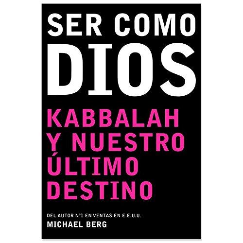 Ser como Dios por Michael Berg