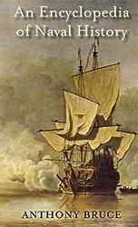An Encyclopedia of Naval History (English Edition)