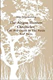 Image de The Airgun Hunters Chronicles: Life and Death In the Fields and Trees (English E