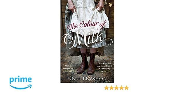 The Colour Of Milk Amazon De Nell Leyshon Fremdsprachige Bucher