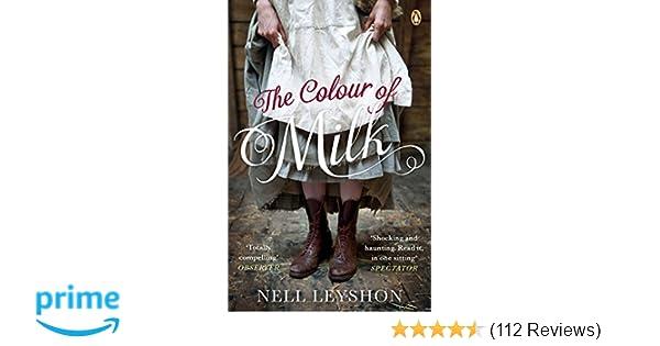 The Colour of Milk: Amazon co uk: Nell Leyshon: 9780241959541: Books