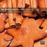 In dulci jubilo - Weihnachten in Leipzig (Classical Choice)