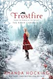 Frostfire (Kanin Chronicles, Band 1)