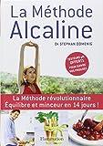 La méthode Alcaline