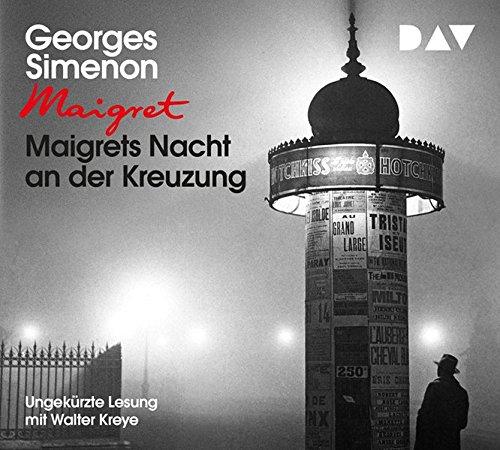 Maigrets Nacht an der Kreuzung: Ungekürzte Lesung mit Walter Kreye (3 CDs)