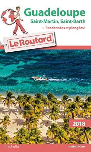 Descargar Libro Guide du Routard Guadeloupe 2018: St Martin St Barth + rando et plongées de Collectif