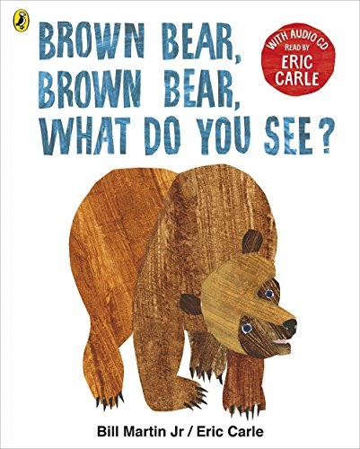 Brown Bear, Brown Bear, What Do You See? Book + CD : With Audio Read by Eric Carle par Eric Carle