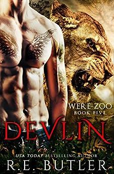 Devlin (Were Zoo Book 5) by [Butler, R. E.]
