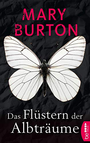 Das Flüstern der Albträume: Psychothriller (Die Alexandria-Reihe - Romantic Suspense 1) von [Burton, Mary]