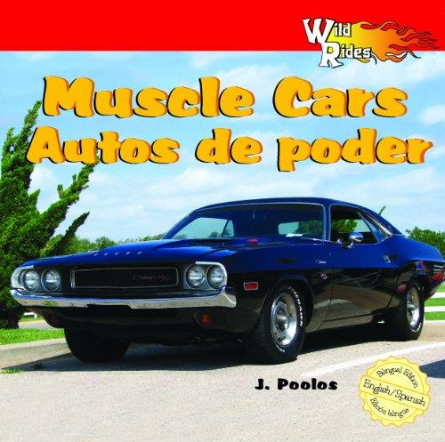 Muscle Cars/Autos De Poder (Wild Rides) por J. Poolos