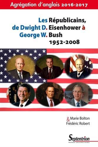 Les Républicains, de Dwight Eisenhower à George W. Bush (1952-2008)