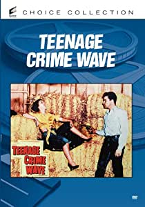 Teen-age Crime Wave [DVD] [1955] [Region 1] [US Import] [NTSC]