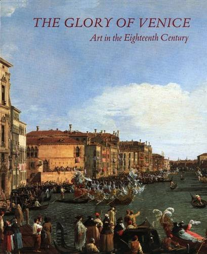 The Glory of Venice: Art in the Eighteenth Century