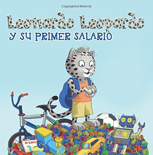 Leonardo Leopardo: y su primer salario: Volume 4 por Melanie Roemer