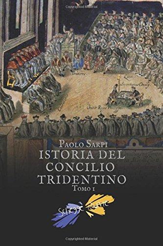 Istoria del concilio tridentino: Tomo I