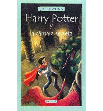 (Harry Potter y la Camara Secreta = Harry Potter and the Chamber of Secrets) By Rowling, J. K. (Author) Paperback on 06-Mar-2001