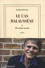Le cas Malaussène (Tome 1-Ils m'ont menti) de Daniel Pennac
